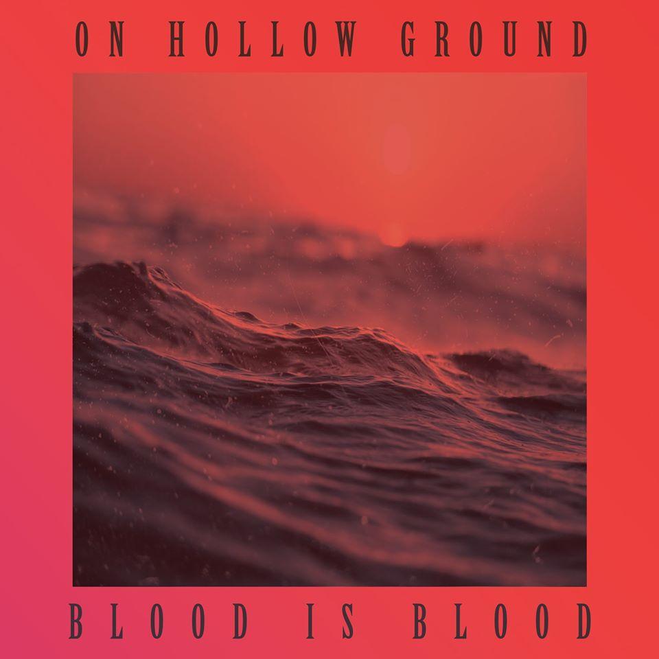 On Hollow Ground - Album - Blood Is Blood